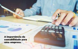 A Importancia Da Contabilidade Para Uma Empresa 1 Blog Gcy Contabilidade - Contabilidade em Manaus